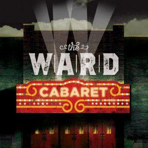 Text : The Ward Cabaret